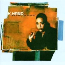CD K.HAND-THE ART OF MUSIC