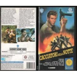 VHS CACCIATORI DELLA NOTTE