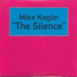 CD MIKE KOGLIN-THE SILENCE