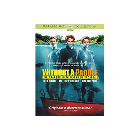 DVD WITHOUT A PADDLE-UN TRANQUILLO WEEKEND DI VACANZA