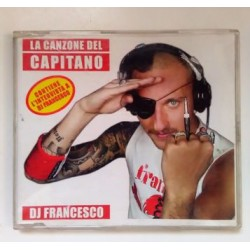 CD DJ FRANCESCO-LA CANZONE DEL CAPITANO