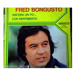 LP FRED BONGUSTO ANCORA UN PO' DI SENTIMENTO