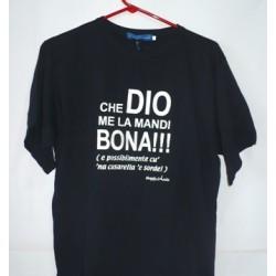 """T-SHIRT"""" CHE DIO ME LA MANDI BONA"""" NAPOLIMANIA"""