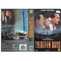 VHS THIRTEEN DAYS