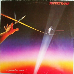 LP SUPERTRAMP FAMOUS LAST WORDS