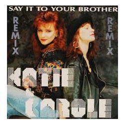 LP KATIE E CAROLE SAY IT TO YOUR BROTHER