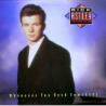 LP RICK ASTLEY - WHENEVER YOU NEED SOMEBODY -