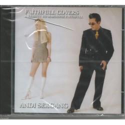 CD ANDI SEXGANG-FAITHFULL COVERS