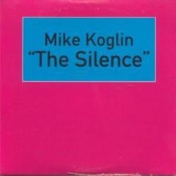 CD MIKE KOGLIN-THE SILENCE