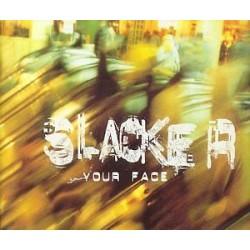 CD SLACKER-YOUR FACE