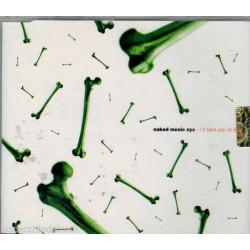 CD NAKED MUSIC AYE-I'LL TAKE YOU TO LOVE