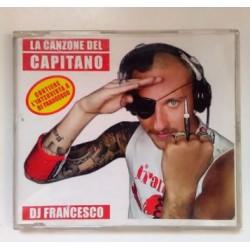 CD DJ FRANCESCO-LA CANZONE DEL CAPITANO