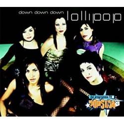CD LOLLIPOP-DOWN DOWN DOWN