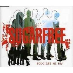 CD SUGARFREE-SOLO LEI MI DA'
