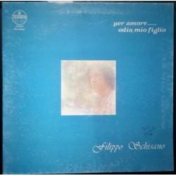 LP FILIPPO SCHISANO - PER AMORE DI MIO FIGLIO