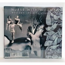 CD NURSE WITH WOUND - WHO CAN I TURN TO STEREO..